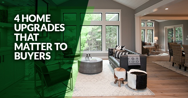 4 Home Upgrades That Matter A