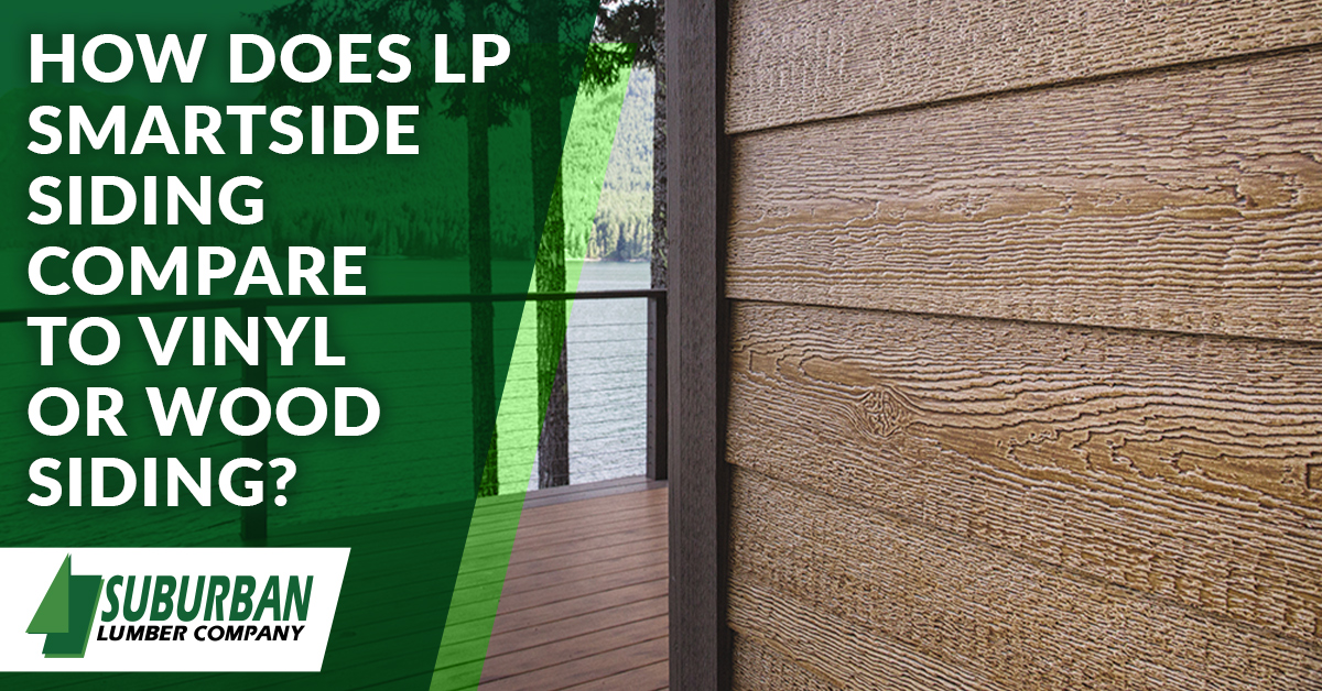 How Does LP Smartside Siding Compare to Vinyl or Wood Siding?